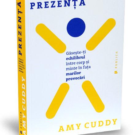 Prezenta – Amy Cuddy